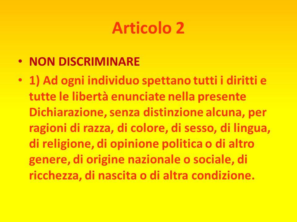 Articolo 2 NON DISCRIMINARE