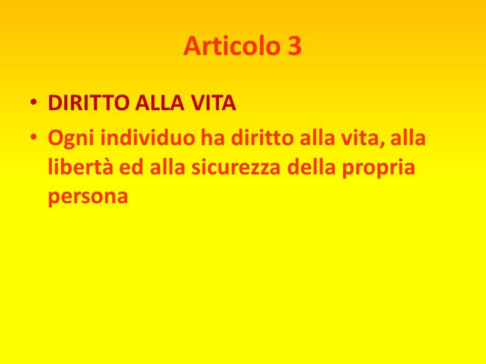 Articolo 3 DIRITTO ALLA VITA
