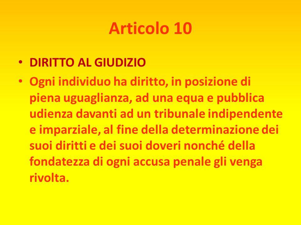 Articolo 10 DIRITTO AL GIUDIZIO