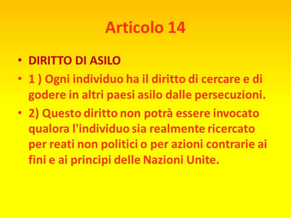 Articolo 14 DIRITTO DI ASILO