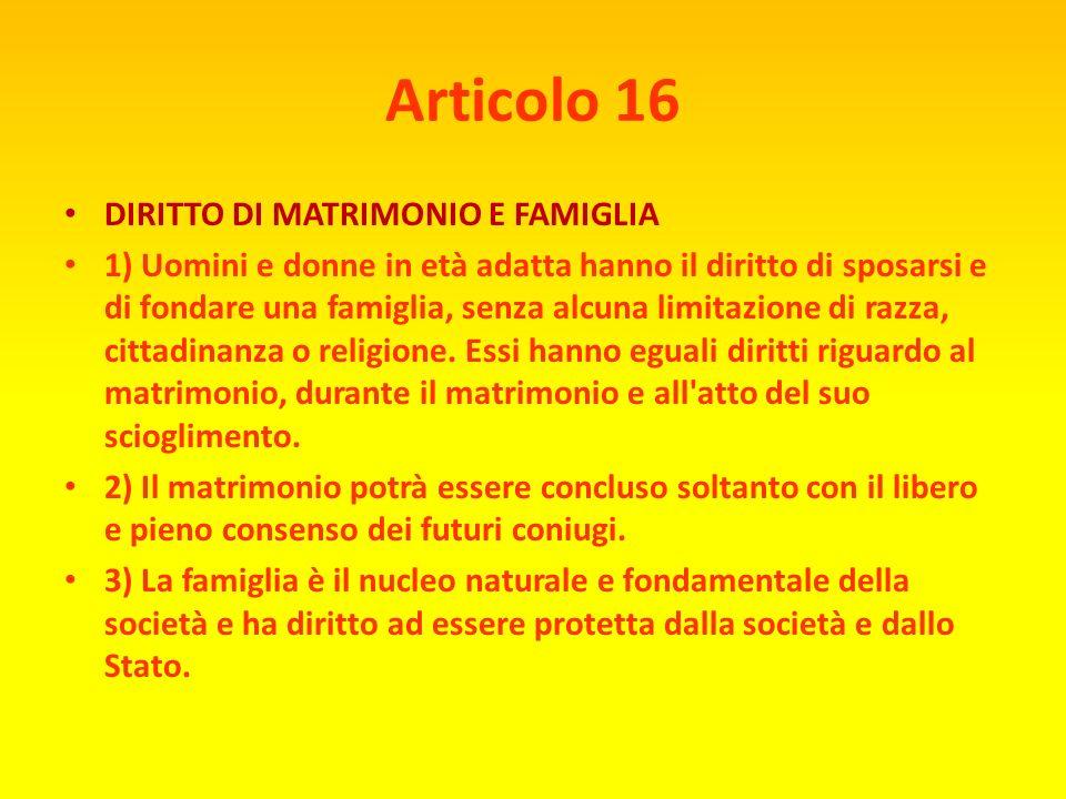 Articolo 16 DIRITTO DI MATRIMONIO E FAMIGLIA