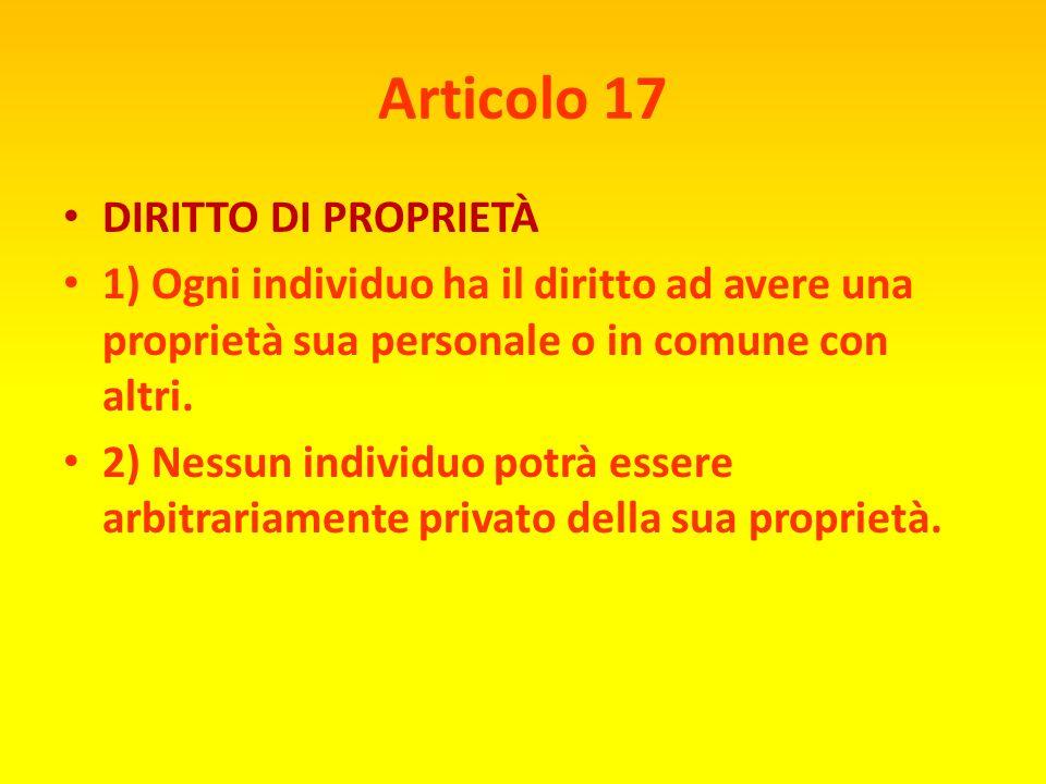 Articolo 17 DIRITTO DI PROPRIETÀ