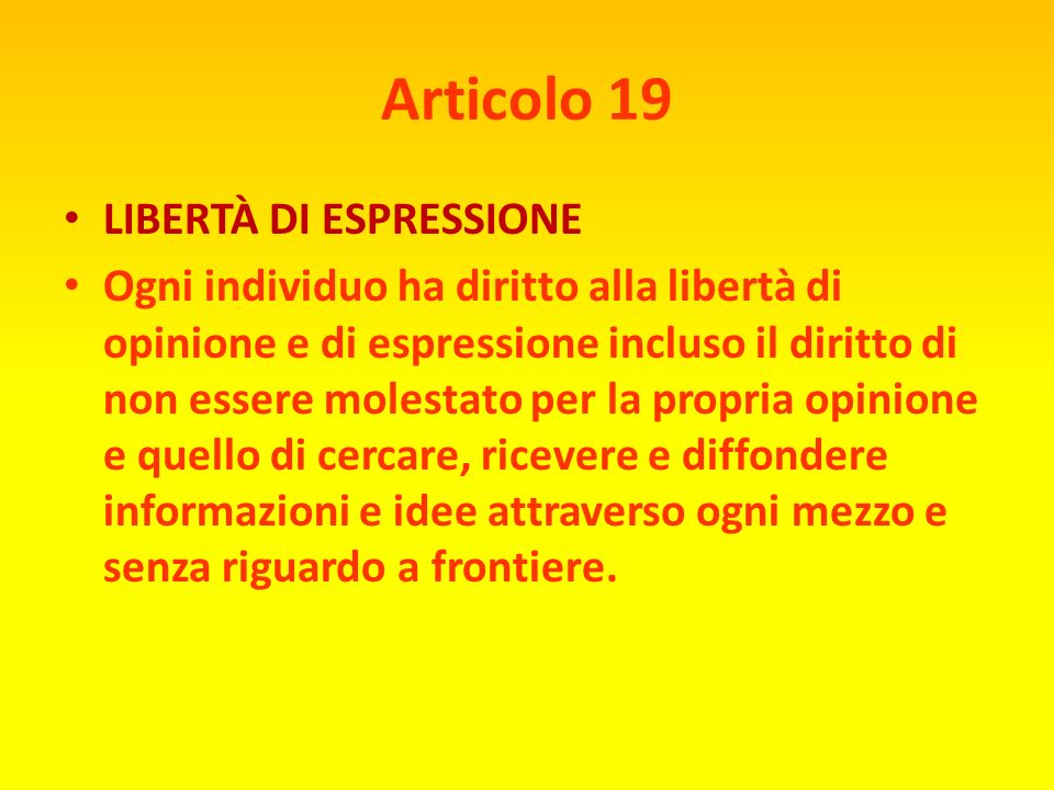 Articolo 19 LIBERTÀ DI ESPRESSIONE