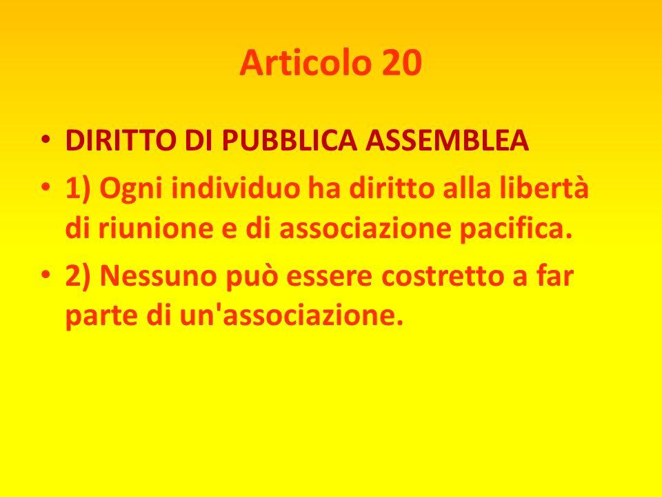 Articolo 20 DIRITTO DI PUBBLICA ASSEMBLEA