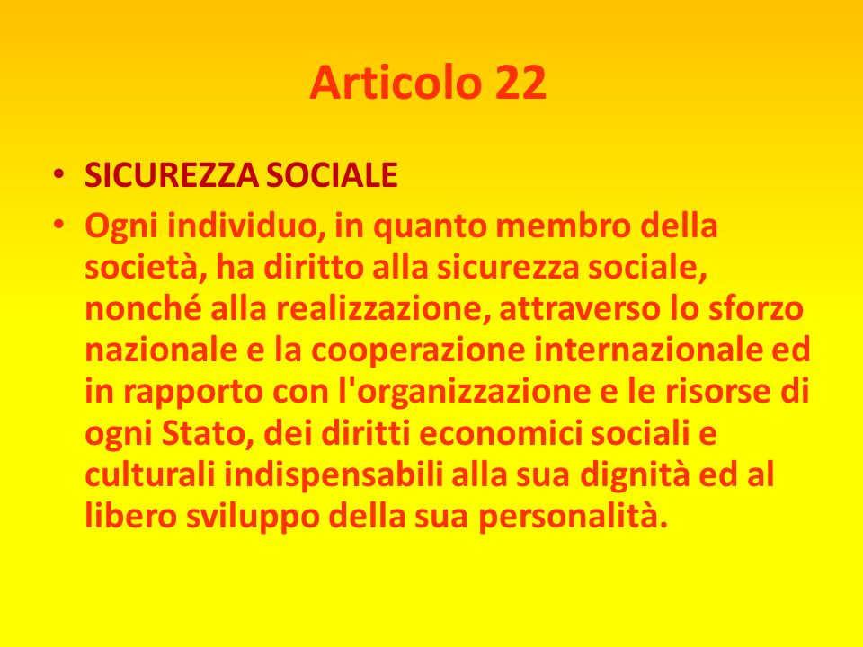 Articolo 22 SICUREZZA SOCIALE