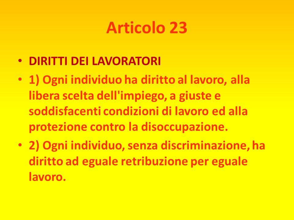 Articolo 23 DIRITTI DEI LAVORATORI