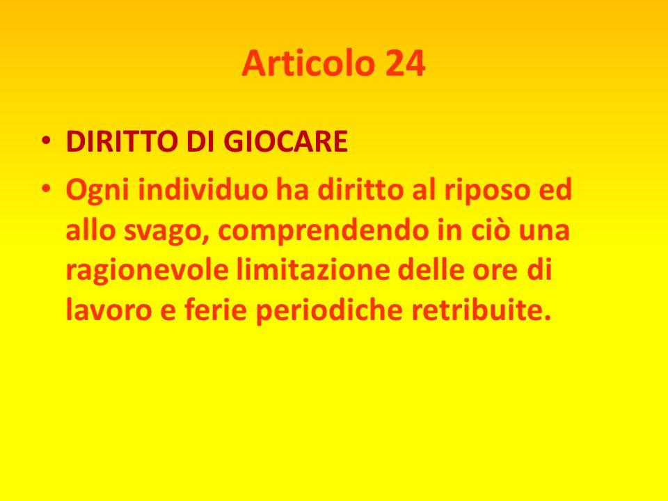 Articolo 24 DIRITTO DI GIOCARE