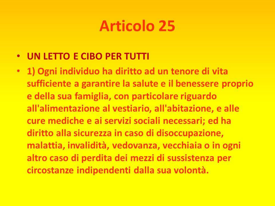 Articolo 25 UN LETTO E CIBO PER TUTTI