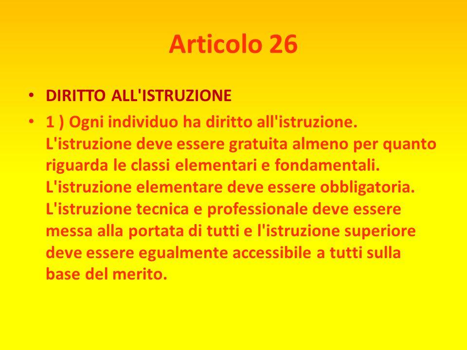 Articolo 26 DIRITTO ALL ISTRUZIONE