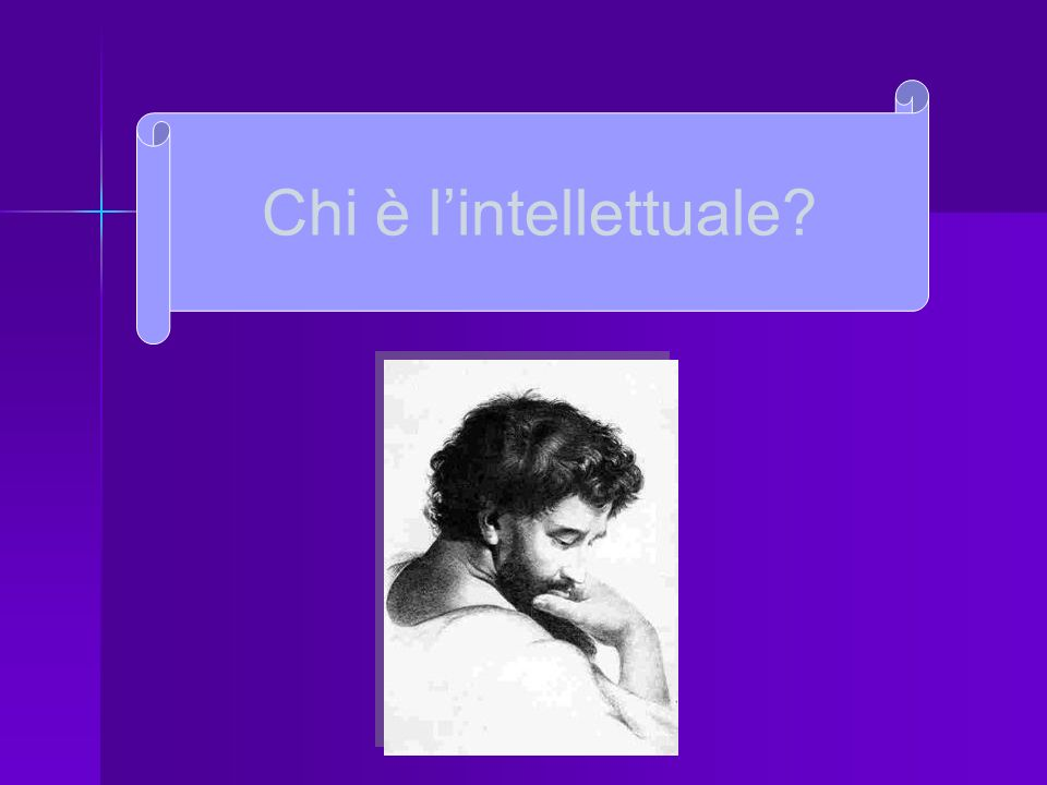 Chi è l'intellettuale dal latino intellectus