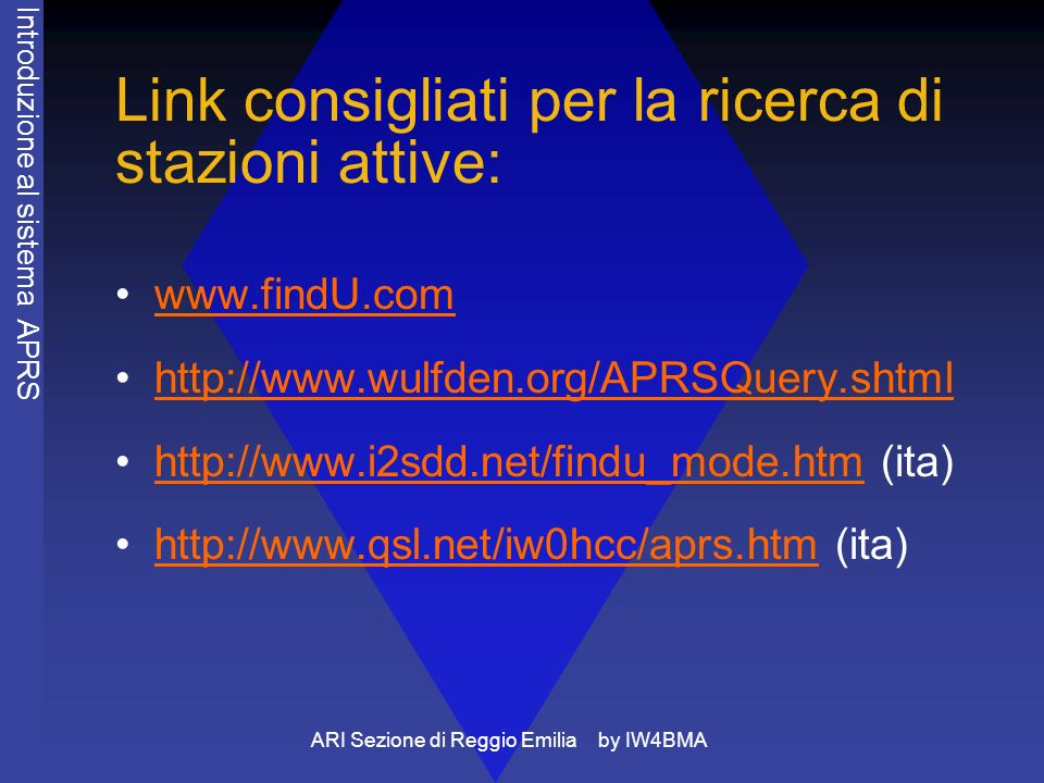 Link consigliati per la ricerca di stazioni attive: