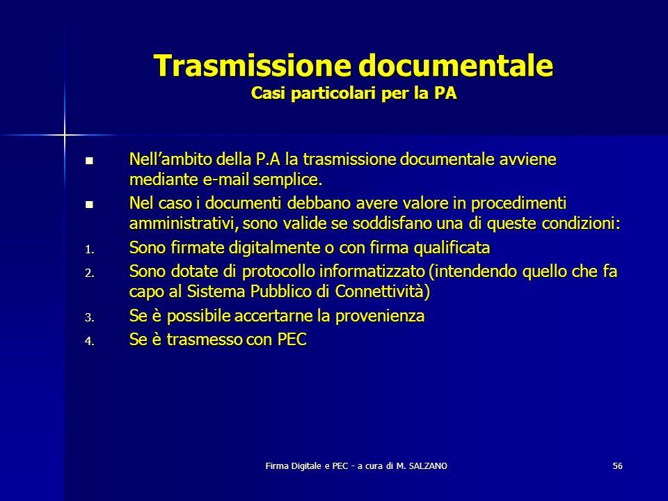 Trasmissione documentale Casi particolari per la PA