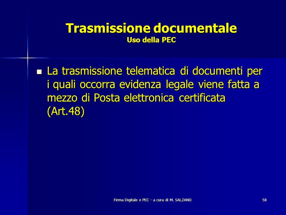Trasmissione documentale Uso della PEC
