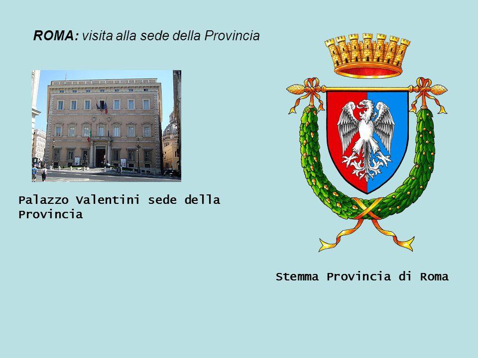 ROMA: visita alla sede della Provincia