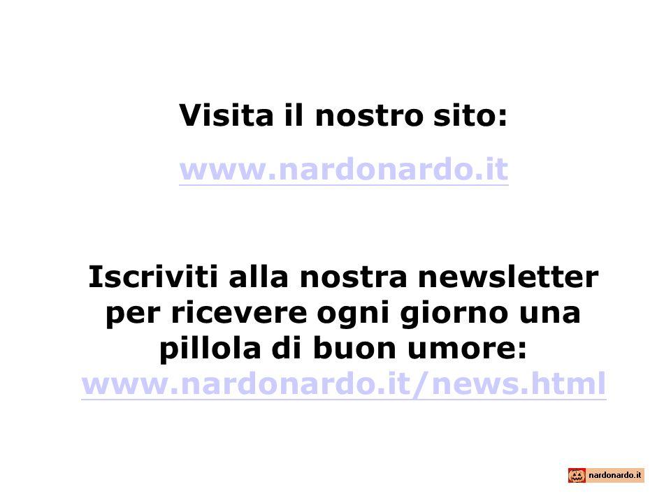 Visita il nostro sito:www.nardonardo.it.
