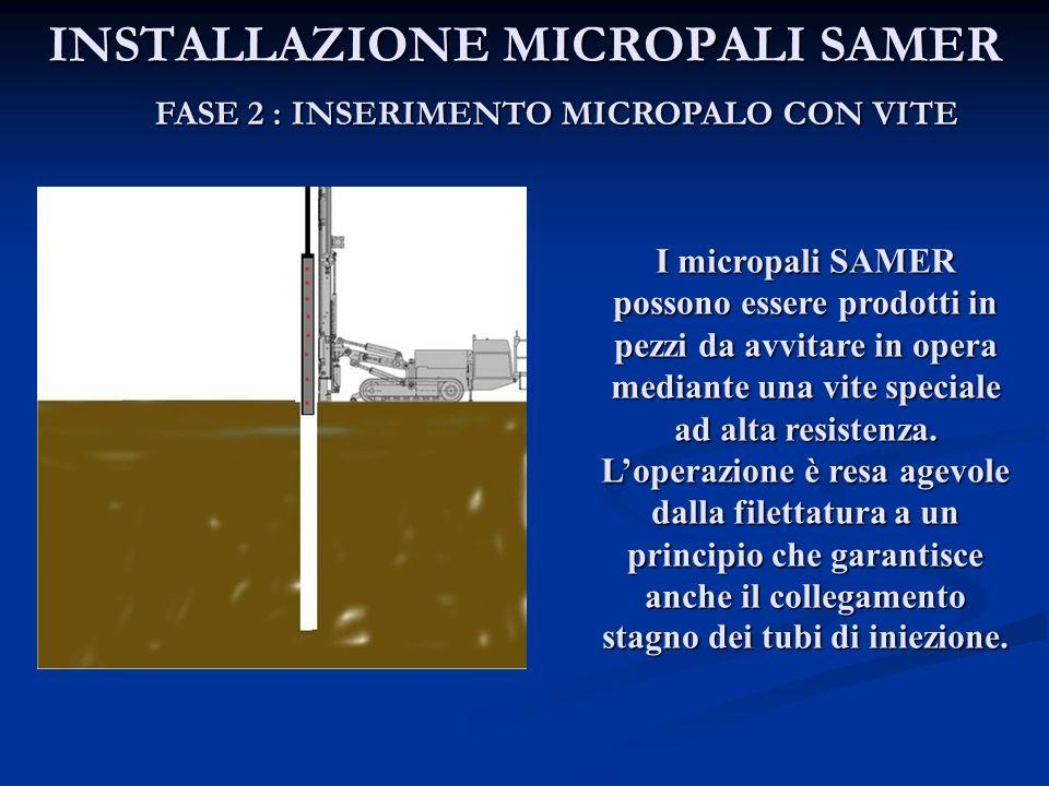 INSTALLAZIONE MICROPALI SAMER