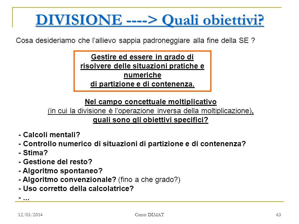 DIVISIONE ----> Quali obiettivi