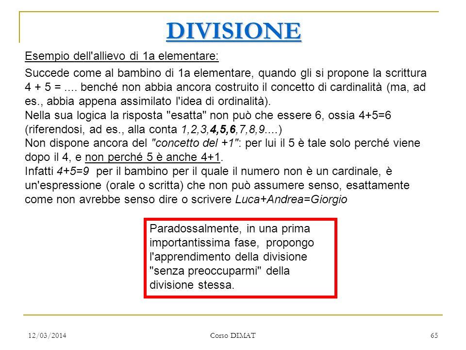DIVISIONE Esempio dell allievo di 1a elementare: