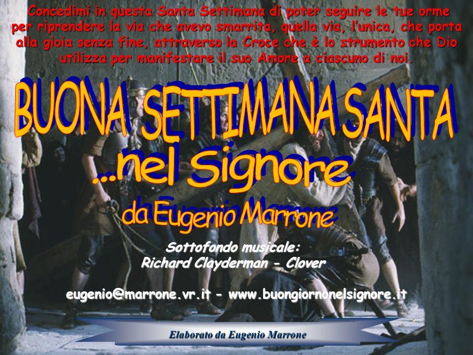 BUONA SETTIMANA SANTA ...nel Signore da Eugenio Marrone