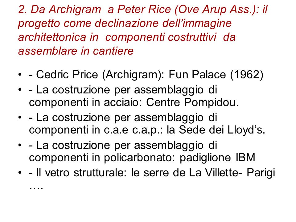 2. Da Archigram a Peter Rice (Ove Arup Ass