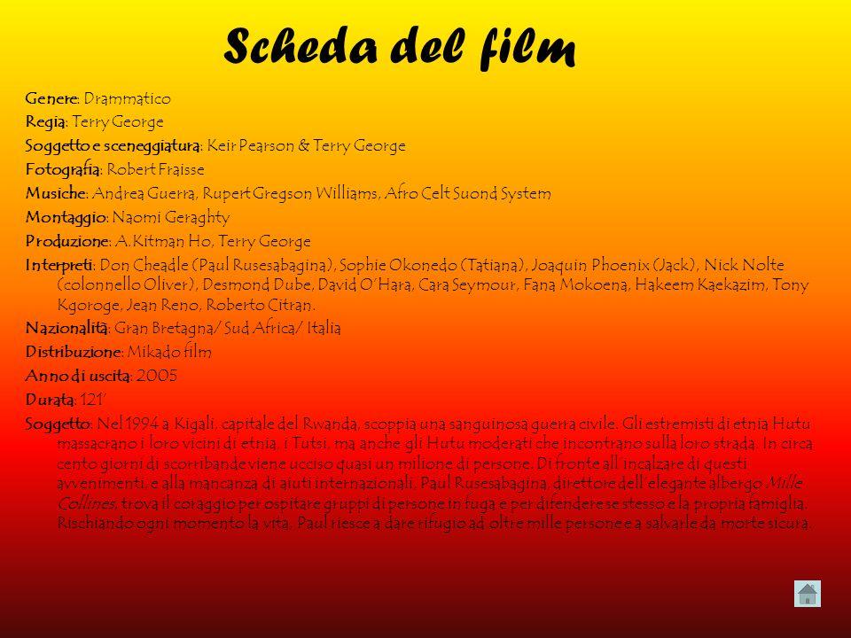 Scheda del film Genere: Drammatico Regia: Terry George
