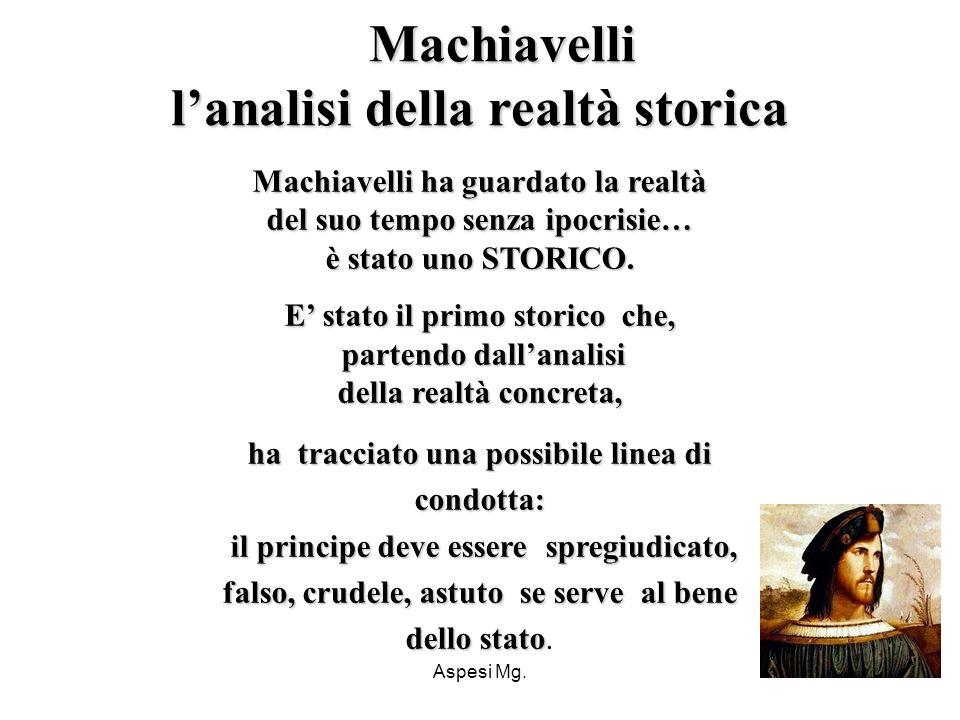 Machiavelli l'analisi della realtà storica