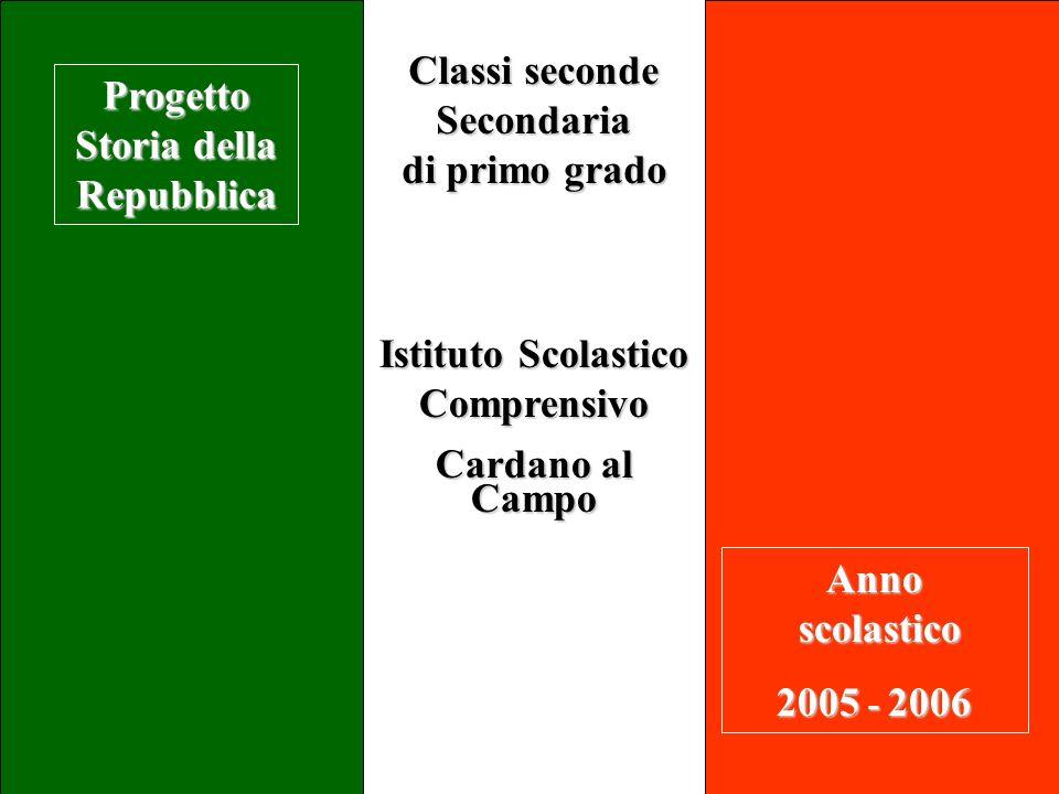 Progetto Storia della Repubblica Istituto Scolastico Comprensivo