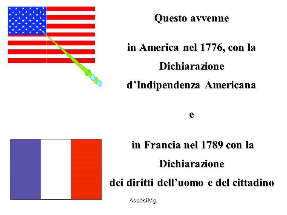 d'Indipendenza Americana dei diritti dell'uomo e del cittadino
