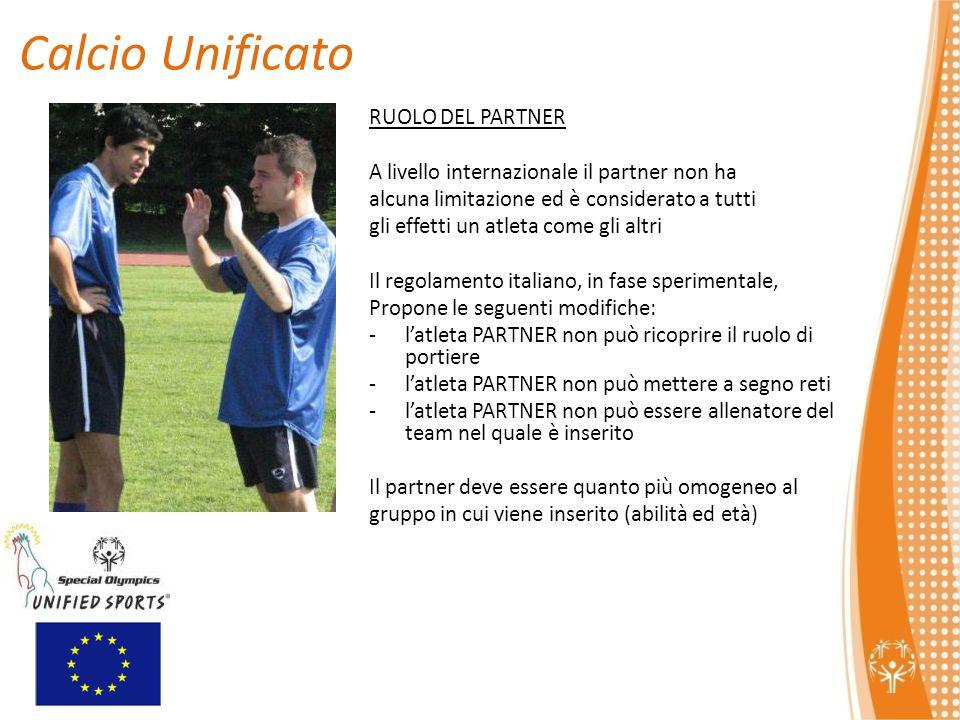 Calcio Unificato RUOLO DEL PARTNER