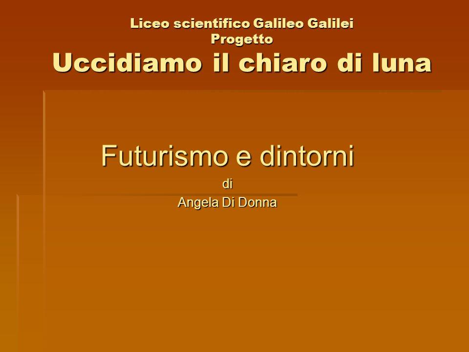 Liceo scientifico Galileo Galilei Progetto Uccidiamo il chiaro di luna