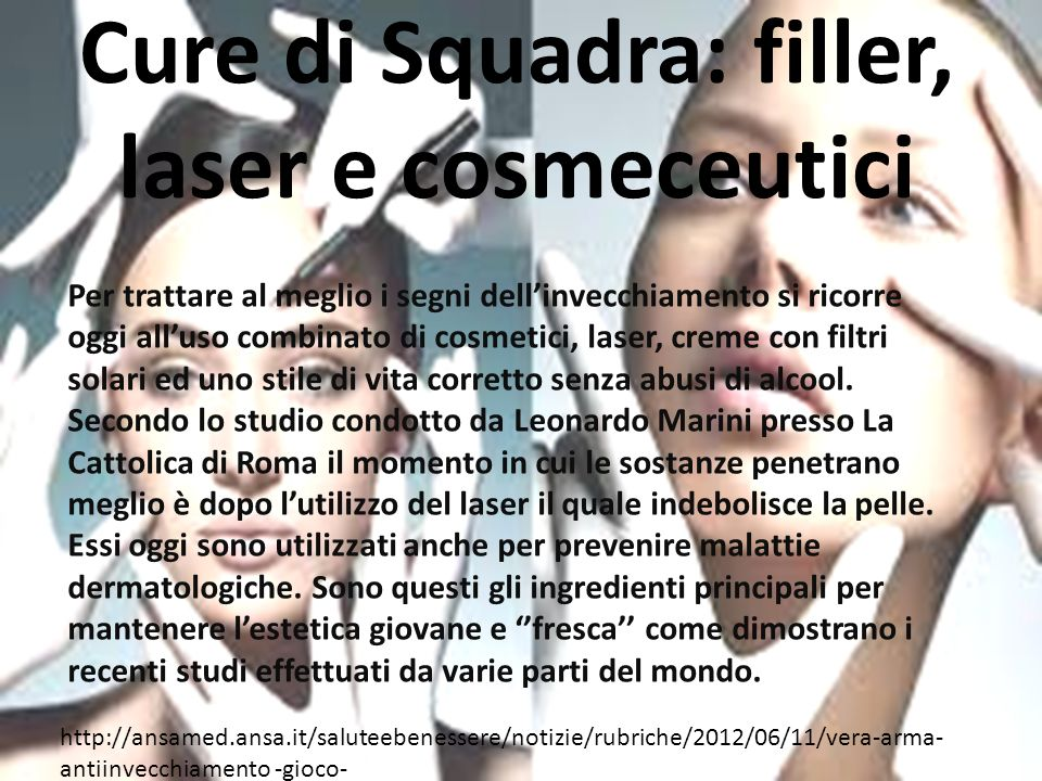 Cure di Squadra: filler, laser e cosmeceutici