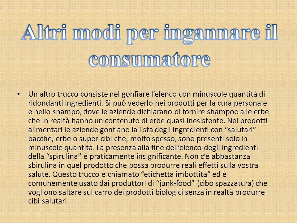 Altri modi per ingannare il consumatore