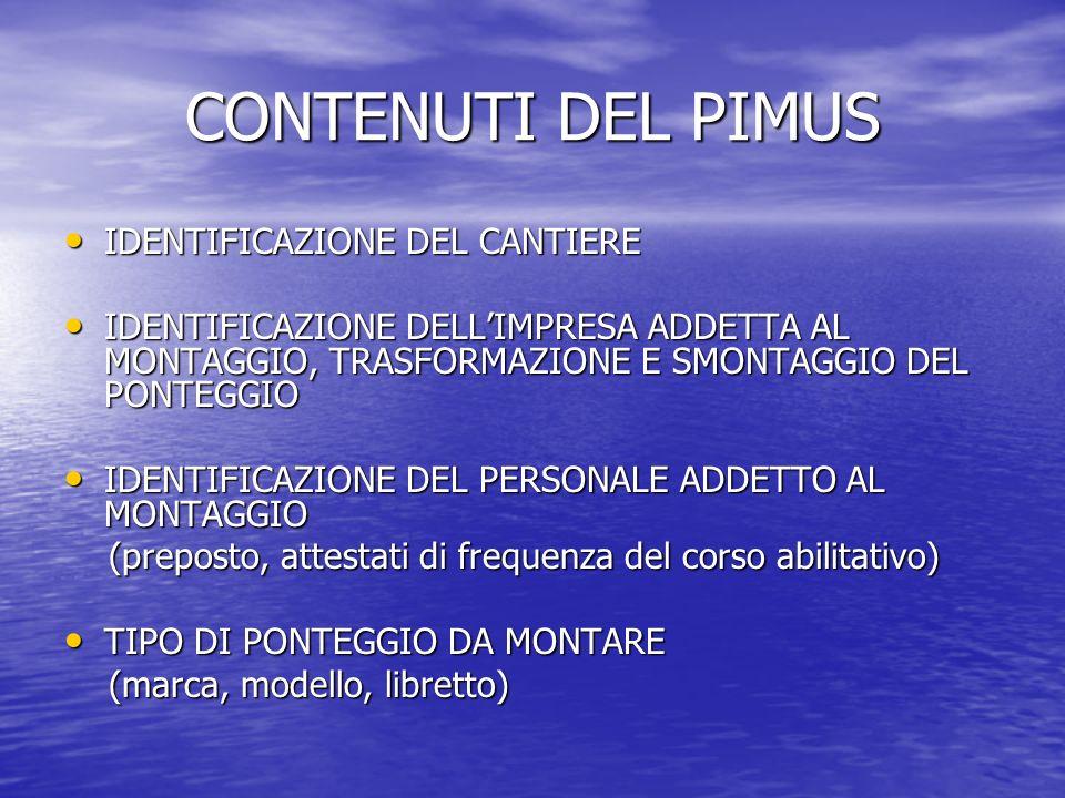 CONTENUTI DEL PIMUS IDENTIFICAZIONE DEL CANTIERE