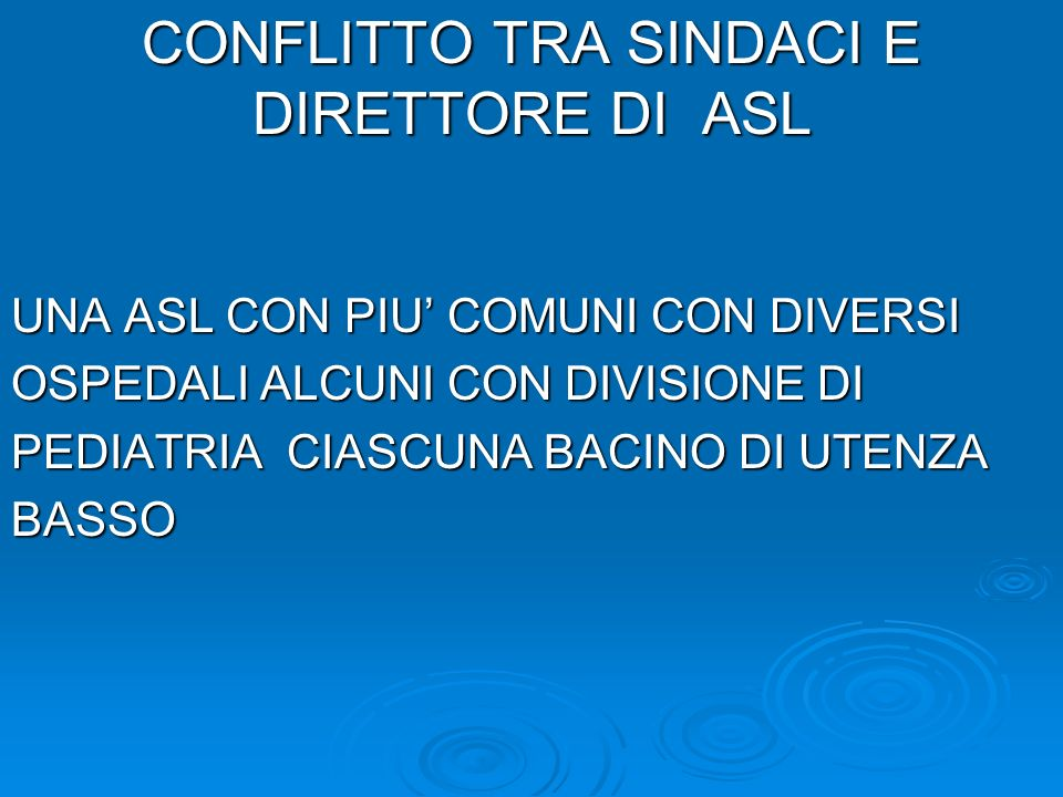 CONFLITTO TRA SINDACI E DIRETTORE DI ASL