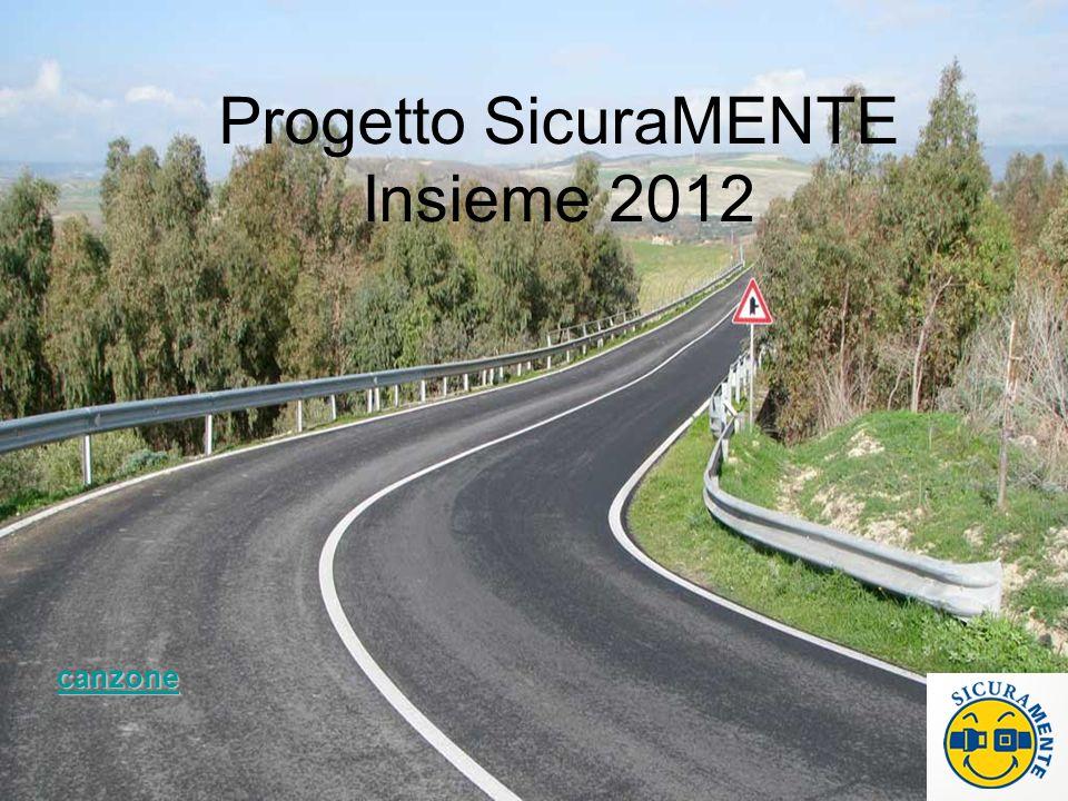 Progetto SicuraMENTE Insieme 2012