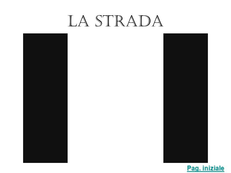 LA STRADA Pag. iniziale