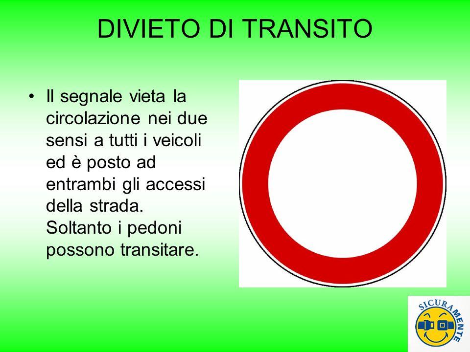 DIVIETO DI TRANSITO