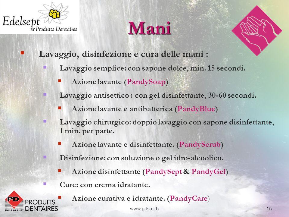 Mani Lavaggio, disinfezione e cura delle mani :