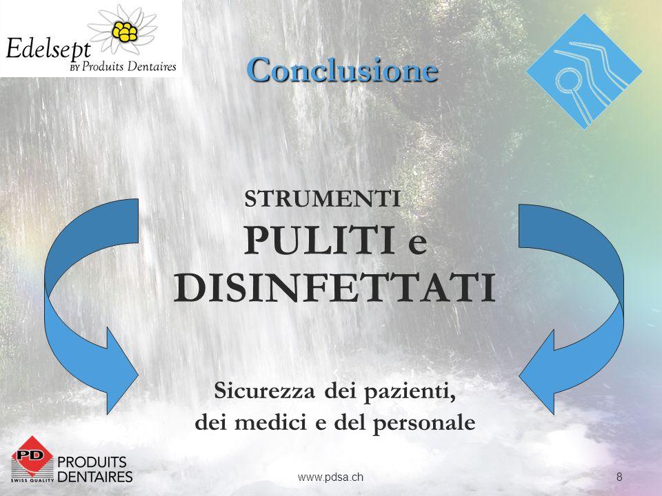 Conclusione STRUMENTI PULITI e DISINFETTATI
