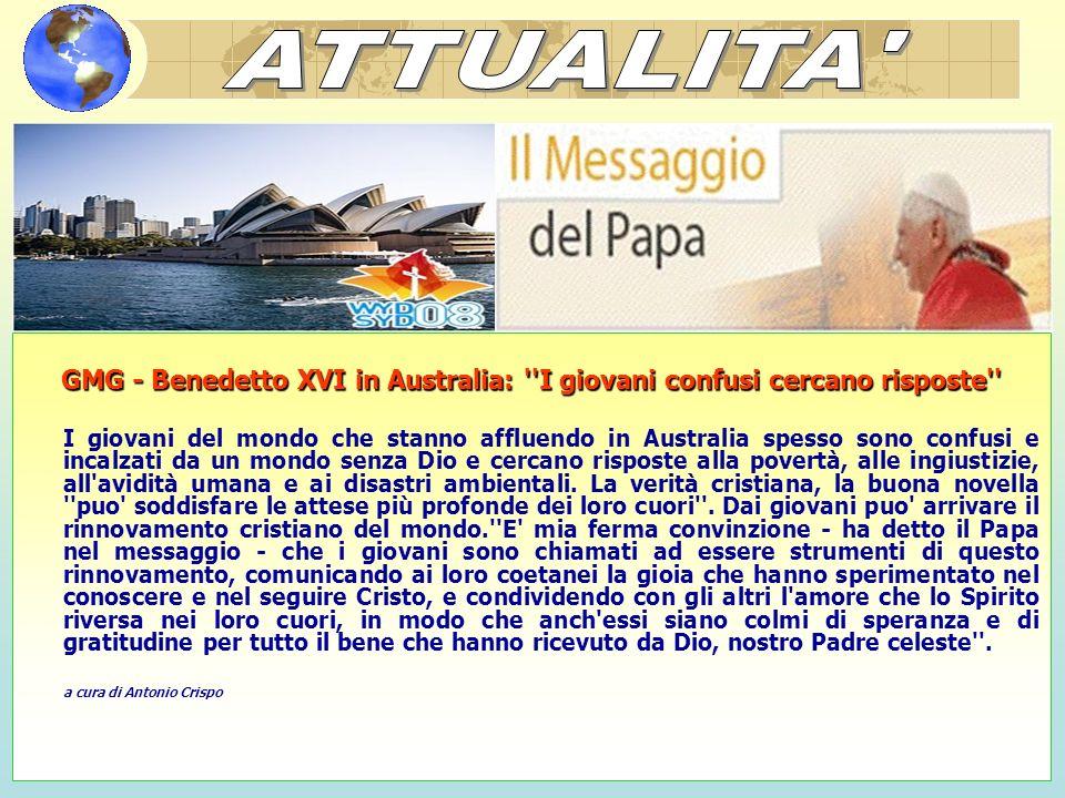 ATTUALITA GMG - Benedetto XVI in Australia: I giovani confusi cercano risposte