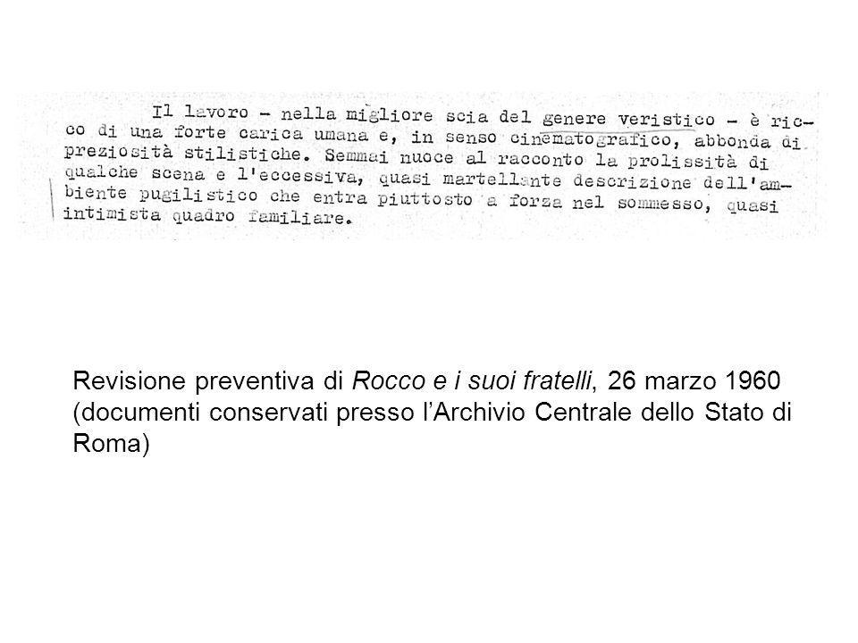 Revisione preventiva di Rocco e i suoi fratelli, 26 marzo 1960 (documenti conservati presso l'Archivio Centrale dello Stato di Roma)