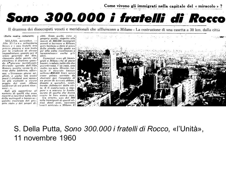 S. Della Putta, Sono 300.000 i fratelli di Rocco, «l'Unità», 11 novembre 1960