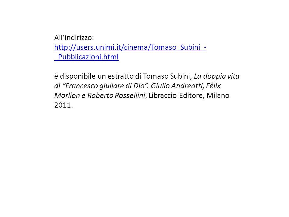 All'indirizzo:http://users.unimi.it/cinema/Tomaso_Subini_-_Pubblicazioni.html.