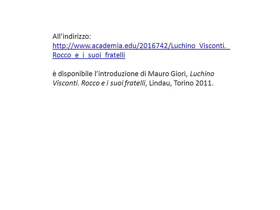 All'indirizzo: http://www.academia.edu/2016742/Luchino_Visconti._Rocco_e_i_suoi_fratelli.