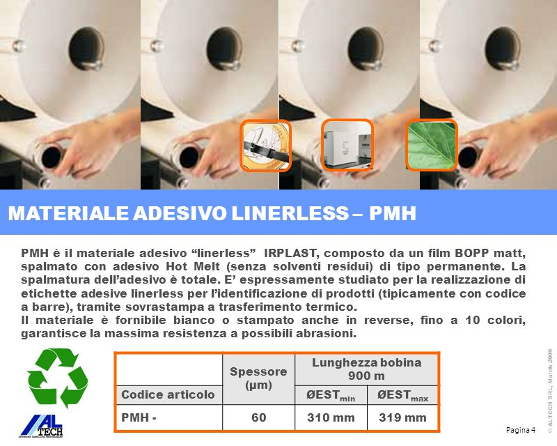 MATERIALE ADESIVO LINERLESS – PMH