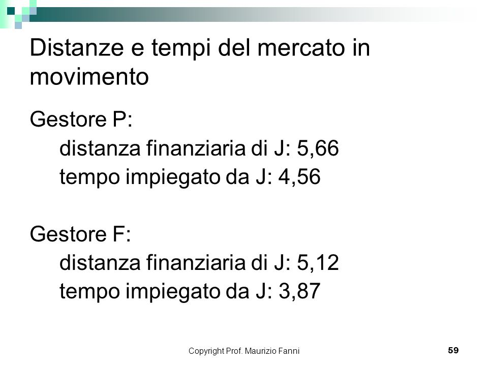 Distanze e tempi del mercato in movimento