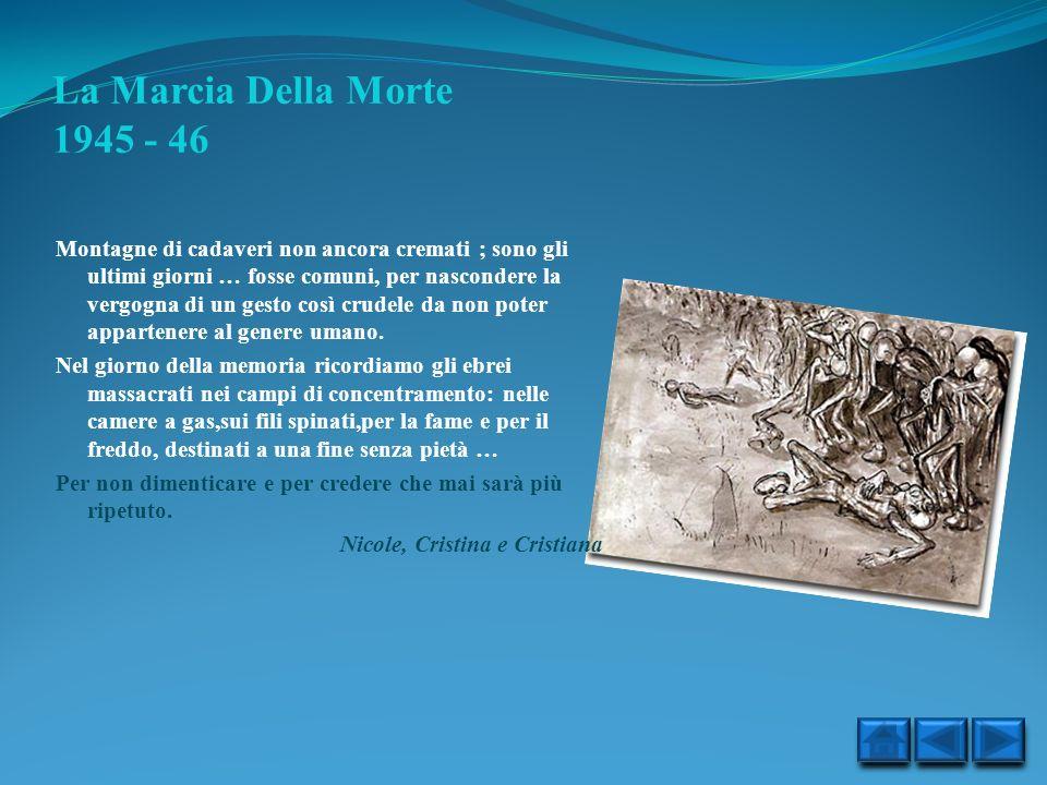 La Marcia Della Morte 1945 - 46