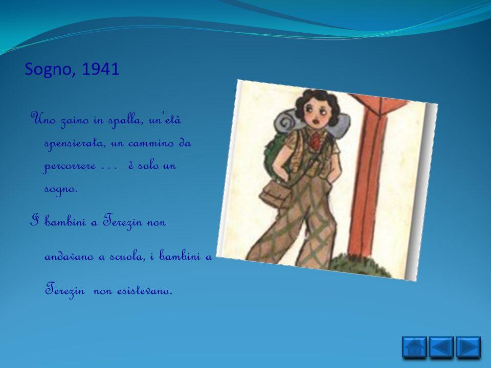 Sogno, 1941 Uno zaino in spalla, un'età spensierata, un cammino da percorrere … è solo un sogno.