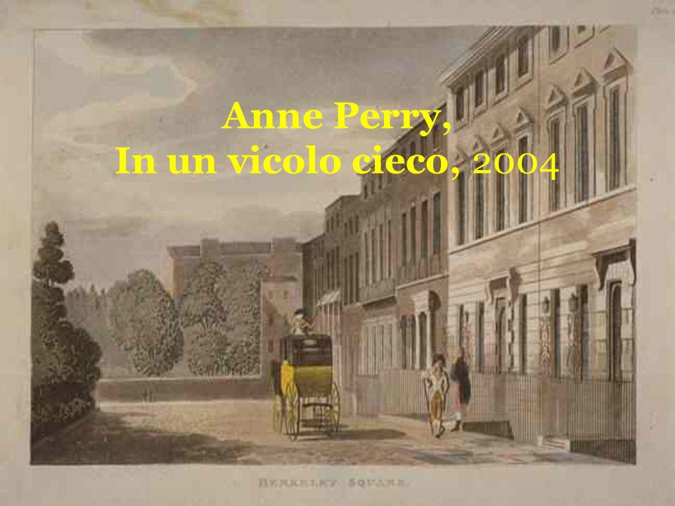 Anne Perry, In un vicolo cieco, 2004