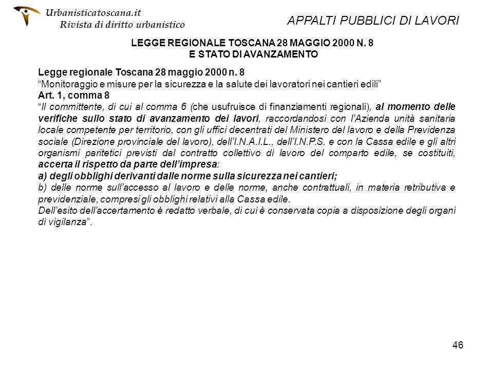 LEGGE REGIONALE TOSCANA 28 MAGGIO 2000 N. 8 E STATO DI AVANZAMENTO